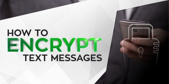 How-to-Encrypt-Text-Messages-800x400